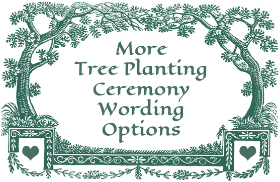Tree Planting Ceremony Wording Options